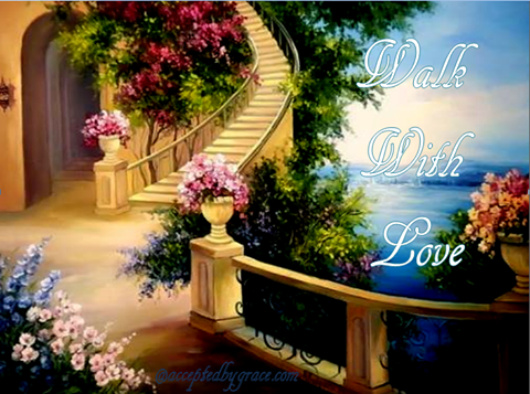 Walk With Love