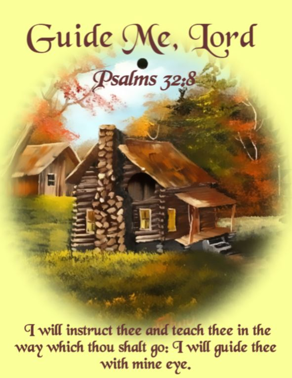guide me Lord